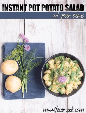 Instant Pot Potato salad with green beans and fresh herbs.