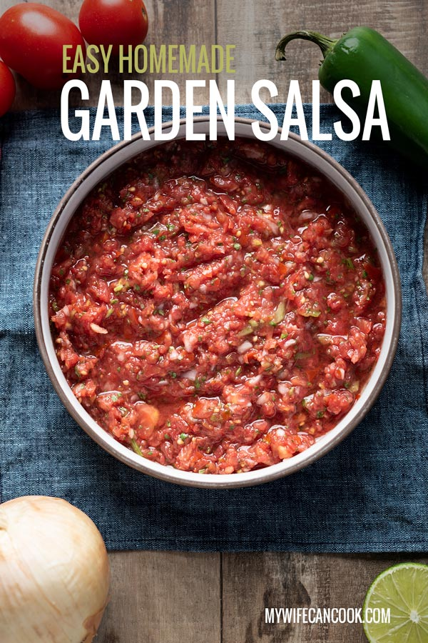 easy homemade garden salsa made with fresh ingredients